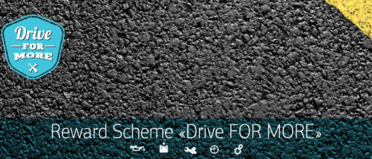 "REWARD SCHEME ""DRIVE FOR MORE"""